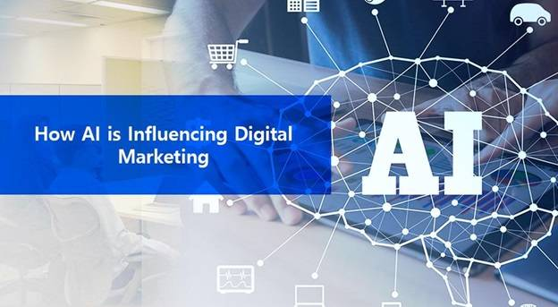 How AI is Influencing Digital Marketing